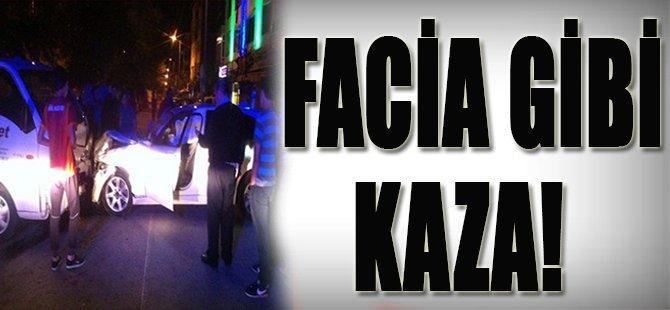 Facia Gibi Kaza!