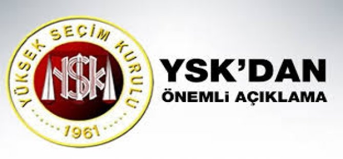 YSK'dan Önemli Açıklama