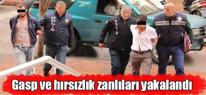 Gasp ve hırsızlık zanlıları polise yakalandı