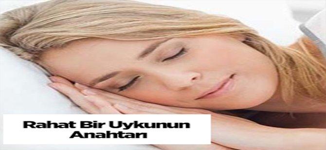 Rahat Bir Uykunun Anahtarı