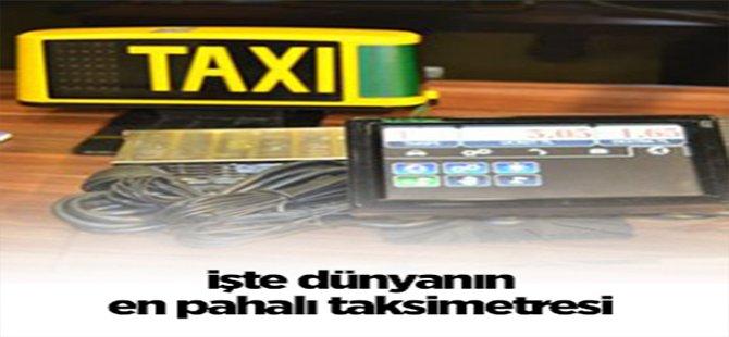 Dünyanın en pahalı taksimetresi