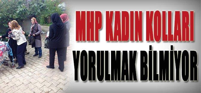 MHP Kadın Kolları Yorulmak Bilmiyor