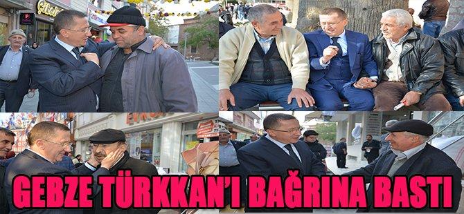 Gebze Türkkan'ı Bağrına Bastı
