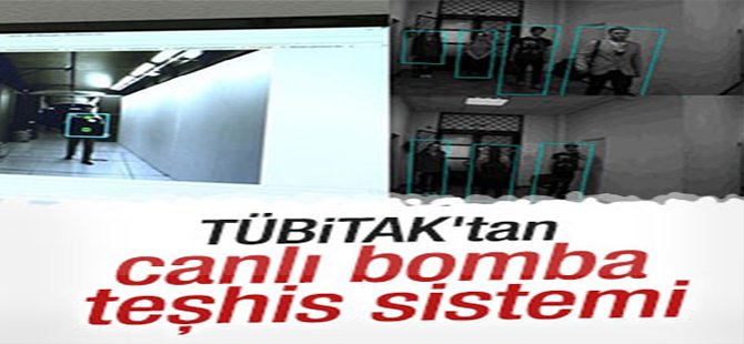 TÜBİTAK'tan canlı bomba teşhis sistemi