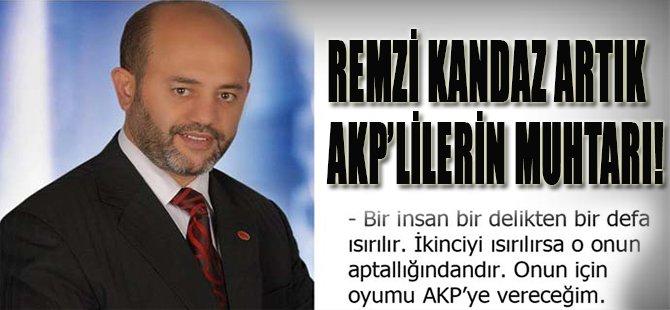 Remzi Kandaz Artık AKP'lilerin Muhtarı!