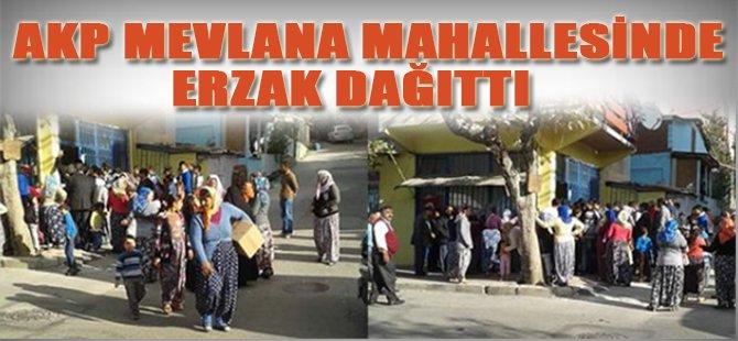 AKP Mevlana Mahallesinde Erzak Dağıttı