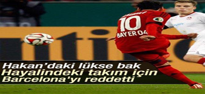 Hakan Çalhanoğlu, Barcelona'yı reddetti