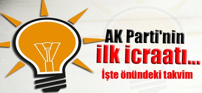AK Parti'nin ilk icraatı...