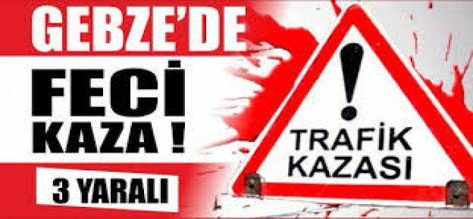 Gebze'de Feci Kaza, 3 Yaralı