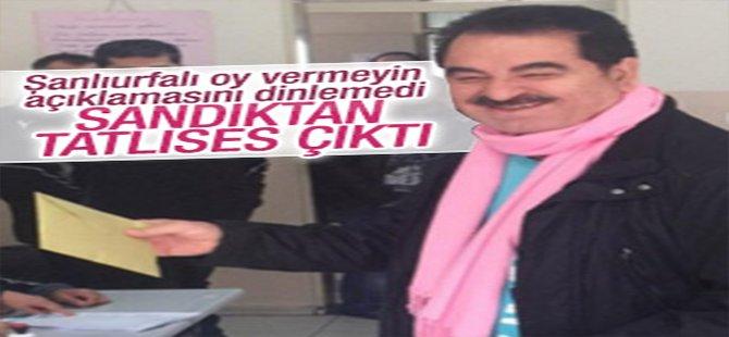 Şanlıurfa'da İbrahim Tatlıses'e 100 oy çıktı