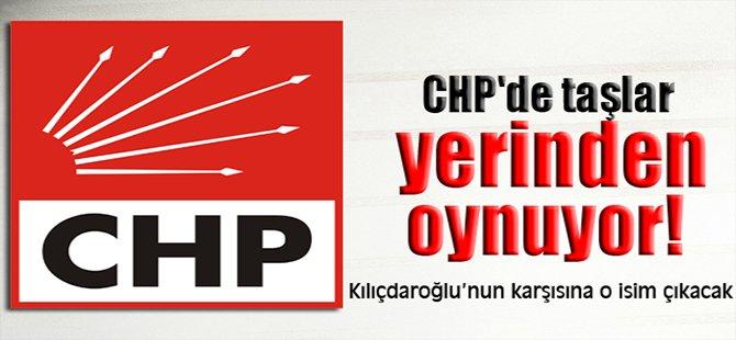 CHP'de taşlar yerinden oynuyor!