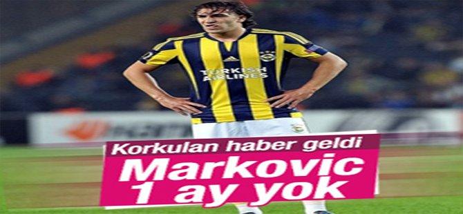 Markovic'in sakatlığı ciddi