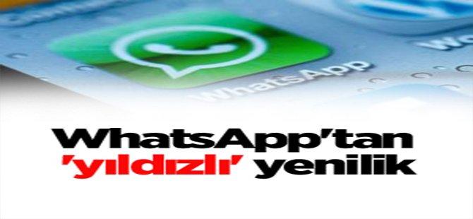 WhatsApp'tan 'Yıldızlı' Yenilik