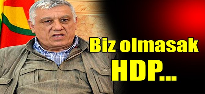 Cemil Bayık: Biz olmasak HDP