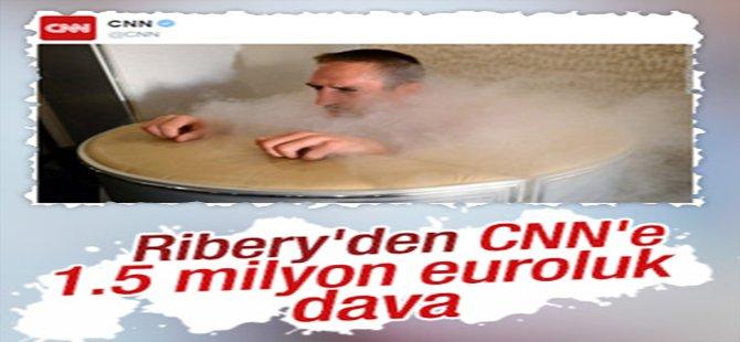 Ribery'den CNN'e 1.5 milyon euroluk dava