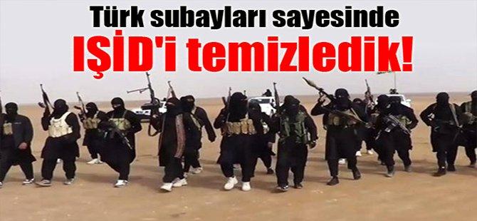 Türk subayları sayesinde IŞİD'i temizledik!