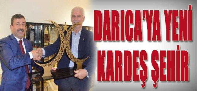 DARICA'YA YENİ KARDEŞ ŞEHİR