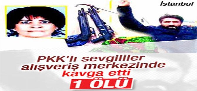 PKK'lı sevgililerin AVM'deki kavgası kanlı bitti