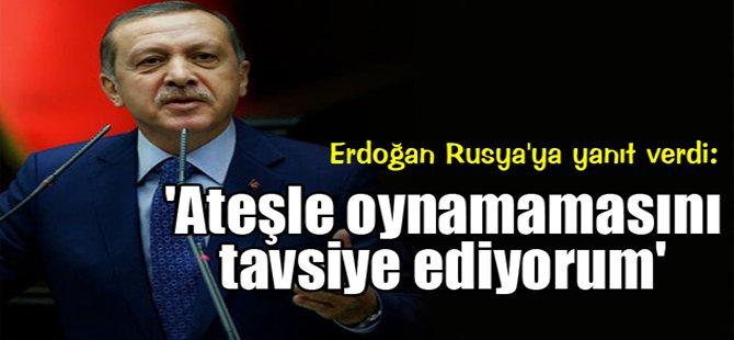 Erdoğan Rusya'ya yanıt verdi!