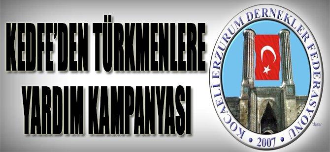 KEDFE'den Türkmenlere Yardım Kampanyası