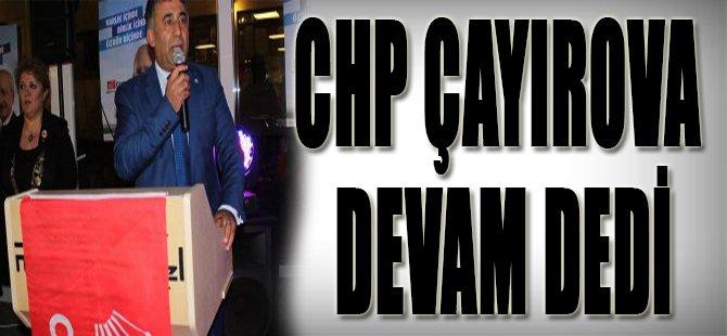 CHP Çayırova Devam Dedi
