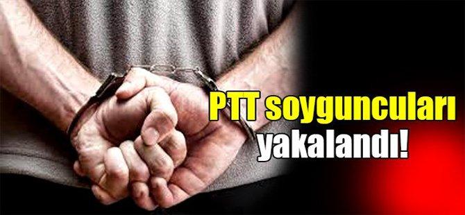 PTT soyguncuları yakalandı!
