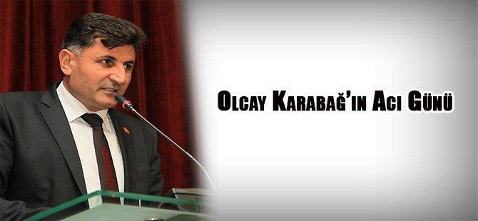 Olcay Karabağ'ın Acı Günü
