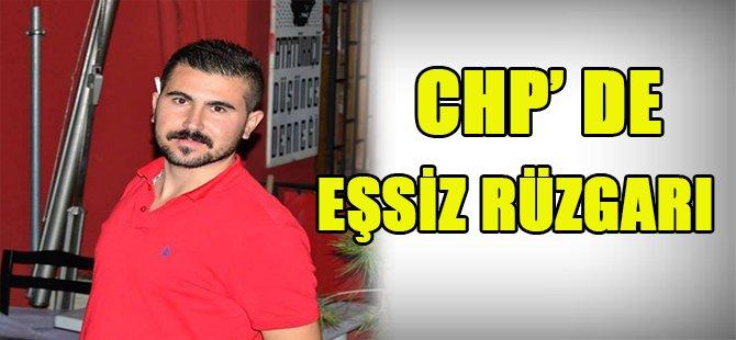 CHP DE EŞSİZ RÜZGARI