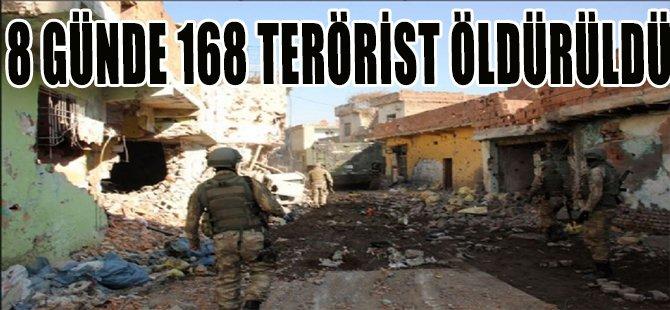8 GÜNDE 168 PKK'LI ÖLDÜRÜLDÜ