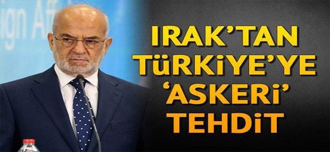 Irak'tan Türkiye'ye 'Askeri  Tehdit '