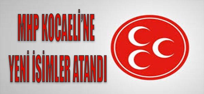 MHP Kocaeli'ne Yeni İsimler Atandı
