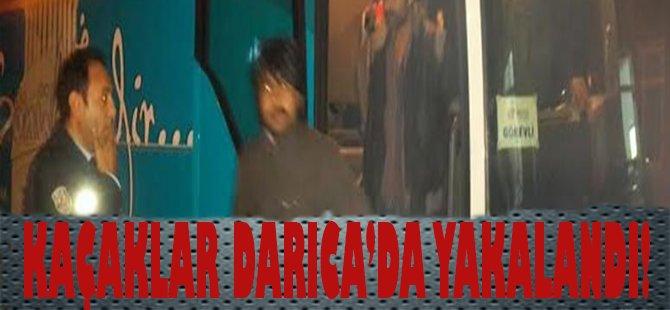 Kaçaklar Darıca'da Yakalandı!
