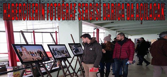 Habercilerin Fotoğraf Sergisi Darıca'da açılacak