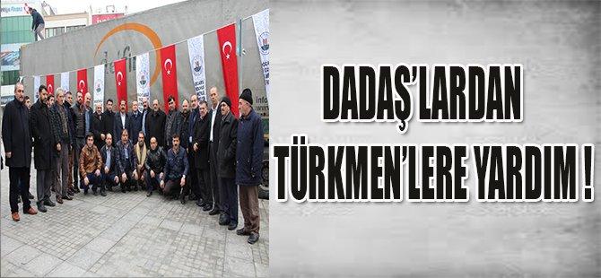 Dadaş'lardan Türkmen'lere Yardım Yola Çıktı
