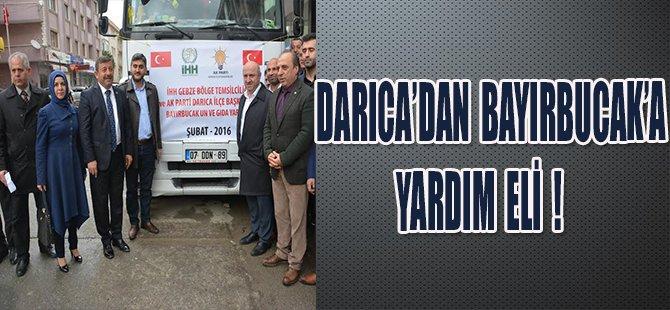 DARICA'DAN BAYIRBUCAK'A YARDIM ELİ !