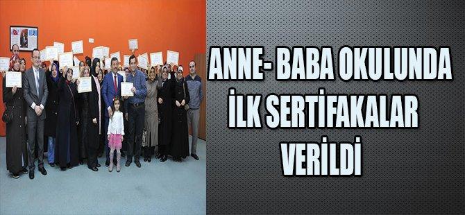 ANNE-BABA OKULUNDA İLK SERTİFİKALAR VERİLDİ