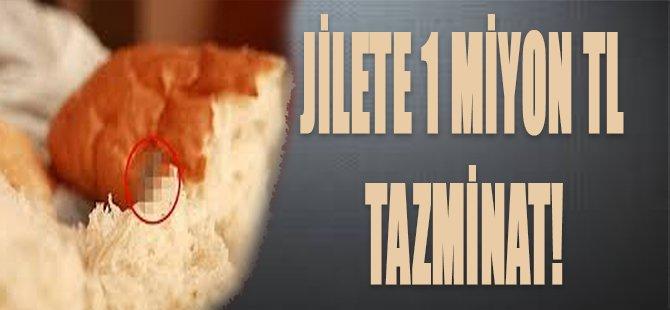 Jilete 1 Milyon TL Tazminat!