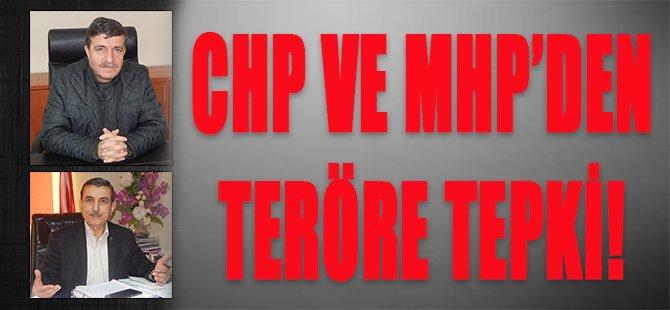 CHP ve MHP'den Teröre Tepki!