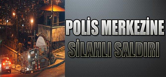 POLİS MERKEZİNE SİLAHLI SALDIRI