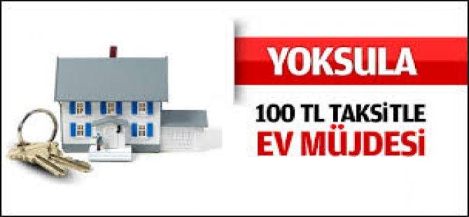 100 TL Taksitle Ev Müjdesi!