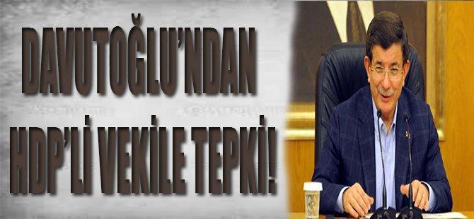 Davutoğlu'ndan HDP'li Vekile Tepki