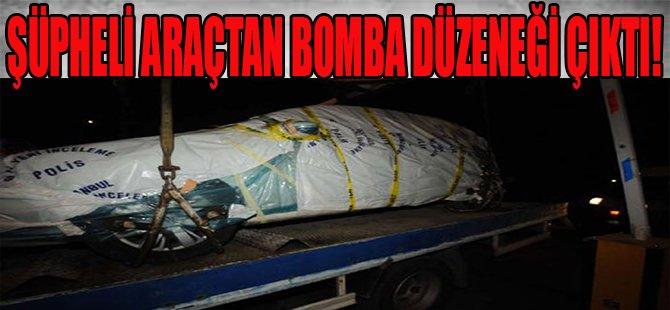 Şüpheli Araçtan Bomba Düzeneği Çıktı!