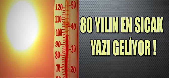 80 YILIN EN SICAK YAZI GELİYOR !