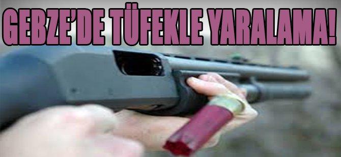 Gebze'de Tüfekli Yaralama!