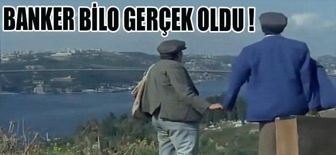 BANKER BİLO GERÇEK OLDU