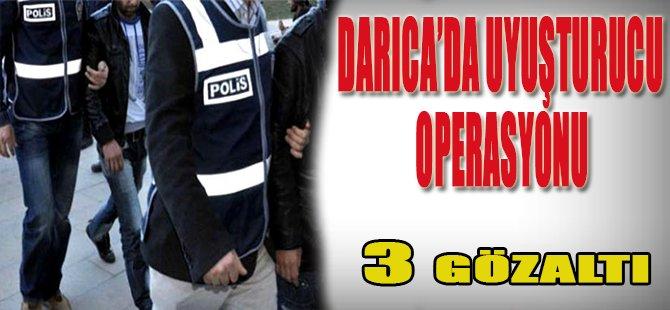 Darıca'da Uyuşturucu Operasyonu, 3 Gözaltı