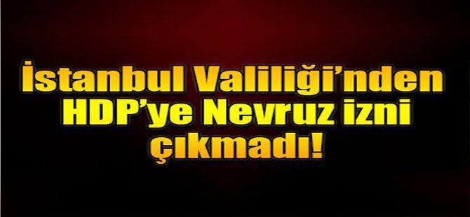 İstanbul'da Nevruz kutlamasına izin çıkmadı
