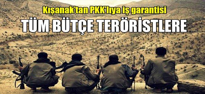 Tüm bütçe teröristlere