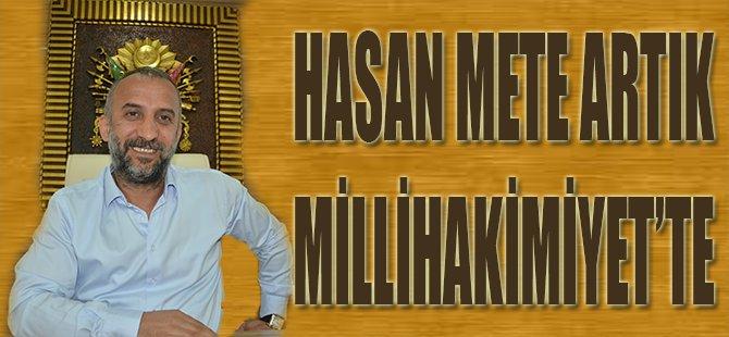 Hasan Mete Artık Millihakimiyet'te
