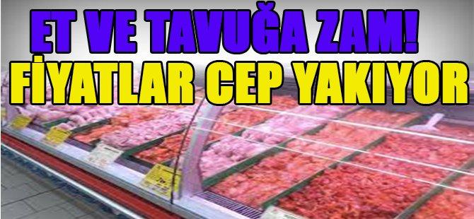 Et Ve Tavuğa Zam! Fiyatlar Cep Yakıyor!
